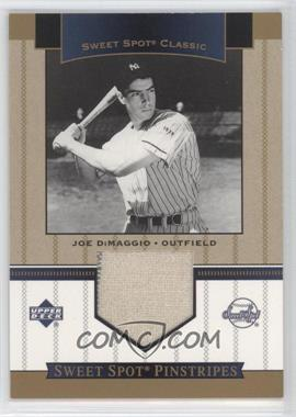 2003 Upper Deck Sweet Spot Classic - Pinstripes #SP-JD - Joe DiMaggio