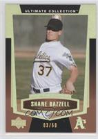 Shane Bazzell /50