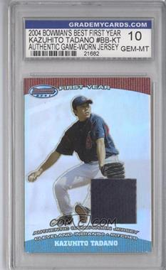 2004 Bowman's Best - First Year Cuts #BB-KT - Kazuhito Tadano [ENCASED]