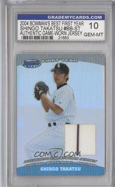 2004 Bowman's Best - First Year Cuts #BB-ST - Shingo Takatsu [ENCASED]