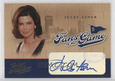 2004 Donruss Leather & Lumber - Fans of the Game - Autographs [Autographed] #FG-5 - Jules Asner