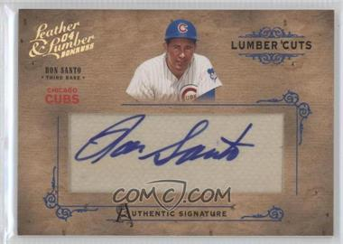 2004 Donruss Leather & Lumber - Lumber Cuts #LC-34 - Ron Santo /224
