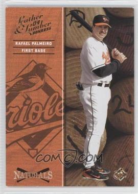 2004 Donruss Leather & Lumber - Naturals #N-5 - Rafael Palmeiro /2499