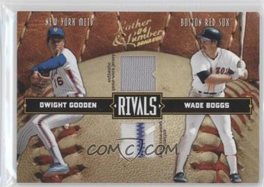 2004 Donruss Leather & Lumber - Rivals - Materials [Memorabilia] #LLR-14 - Dwight Gooden, Wade Boggs /250