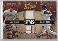 Jim Thome, Sammy Sosa /250