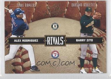 2004 Donruss Leather & Lumber - Rivals #LLR-19 - Alex Rodriguez, Barry Zito /2499