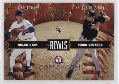 2004 Donruss Leather & Lumber - Rivals #LLR-25 - Nolan Ryan, Robin Ventura /2499