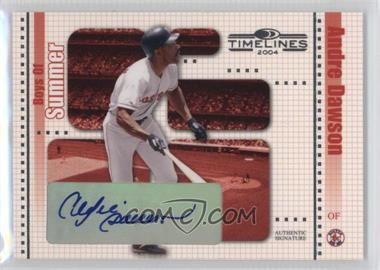 2004 Donruss Timelines - Boys of Summer - Autographs [Autographed] #3 - Andre Dawson