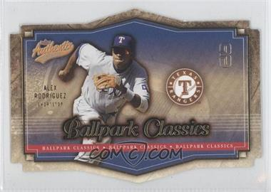 2004 Fleer Authentix - Ballpark Classics #10 BC - Alex Rodriguez