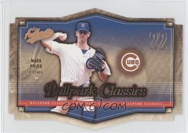 2004 Fleer Authentix - Ballpark Classics #6 BC - Mark Prior