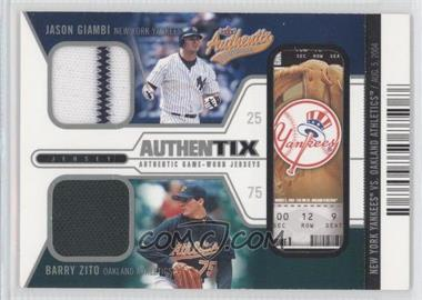 2004 Fleer Authentix - Game Jerseys Dual - Unripped #JG-BZ - Barry Zito, Jason Giambi /50