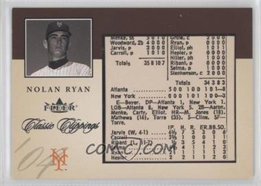 2004 Fleer Classic Clippings - [???] #1CC - Nolan Ryan /750
