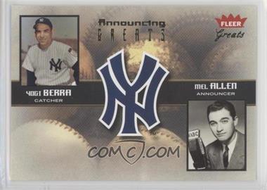 2004 Fleer Greats of the Game - Announcing Greats #8 AG - Yogi Berra, Mel Allen