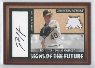 2004 Fleer National Pastime - Signs of the Future - White #SF-RH - Rich Harden