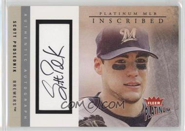 2004 Fleer Platinum - Inscribed #I-SP - Scott Podsednik /180