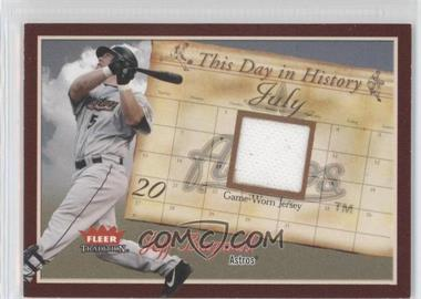 2004 Fleer Tradition - This Day in History - Jerseys [Memorabilia] #JB TDH - Jeff Bagwell