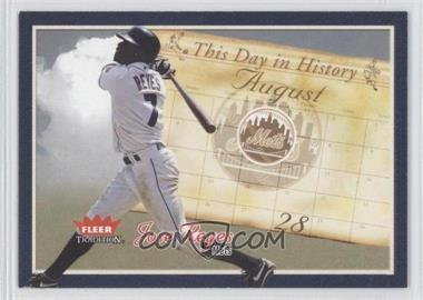 2004 Fleer Tradition - This Day in History #TDH-10 - Jose Reyes