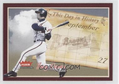 2004 Fleer Tradition - This Day in History #TDH-3 - Javy Lopez