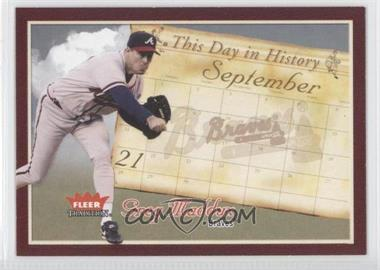 2004 Fleer Tradition - This Day in History #TDH-4 - Greg Maddux