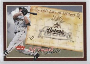 2004 Fleer Tradition - This Day in History #TDH-7 - Jeff Bagwell