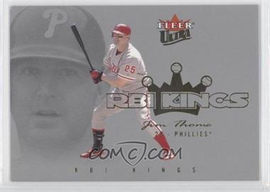 2004 Fleer Ultra - RBI Kings - Gold Medalion #4RK - Jim Thome /50