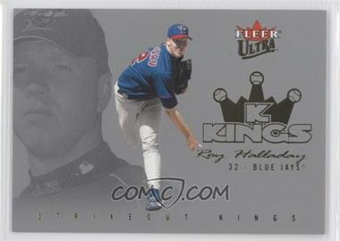 2004 Fleer Ultra - Strikeout Kings - Gold Medalion #6SK - Roy Halladay /50