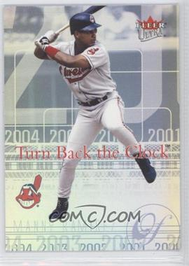 2004 Fleer Ultra - Turn Back the Clock #10 TBC - Manny Ramirez