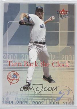 2004 Fleer Ultra - Turn Back the Clock #13 TBC - Andy Pettitte