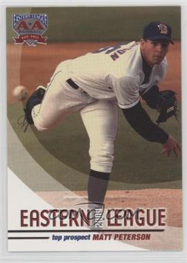 2004 Grandstand Eastern League Top Prospects - [Base] #MAPE - Matt Peterson
