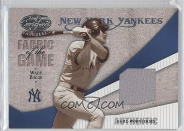 2004 Leaf Certified Materials - Fabric of the Game #FG-119 - Wade Boggs /100