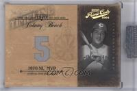 Johnny Bench /25 [Uncirculated]