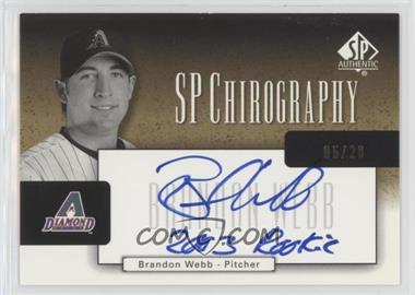 2004 SP Authentic - SP Chirography - Gold Black & White #CA-BW - Brandon Webb