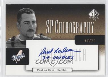 2004 SP Authentic - SP Chirography - Gold Black & White #CA-PL - Pablo Lopez /20
