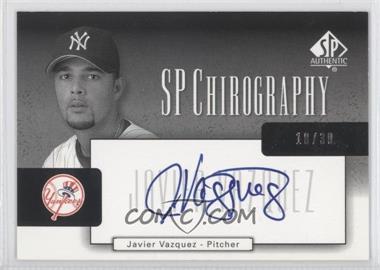 2004 SP Authentic - SP Chirography - Silver Black & White #CA-JV - Javier Vazquez /30