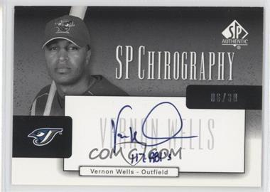 2004 SP Authentic - SP Chirography - Silver Black & White #CA-VW - Vernon Wells /30