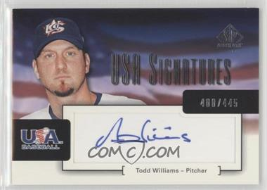 2004 SP Authentic - USA Signatures #USA-16 - Todd Williams /445