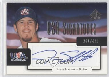 2004 SP Authentic - USA Signatures #USA-19 - Jason Stanford /445