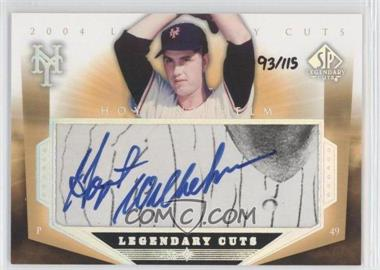 2004 SP Legendary Cuts - Legendary Cuts Cut Autographs #WM - Hoyt Wilhelm /115