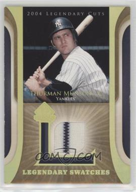 2004 SP Legendary Cuts - Legendary Swatches #LSW-TM - Thurman Munson