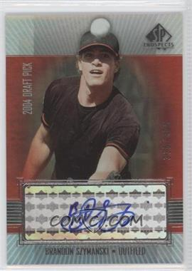 2004 SP Prospects - [Base] #325 - Brandon Szymanski /400
