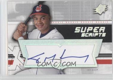2004 SPx - Super Scripts Rookie Autographs #SU-IO - Ivan Ochoa