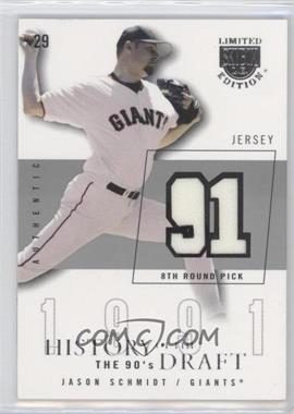 2004 Skybox Limited Edition - History Of The Draft The 90's - Silver Jerseys [Memorabilia] #HD-JS - Jason Schmidt /50