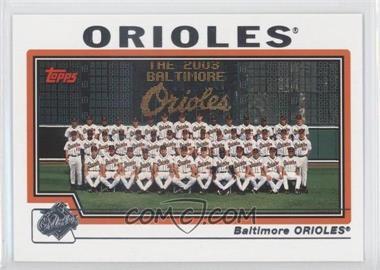 2004 Topps - [Base] #641 - Baltimore Orioles Team