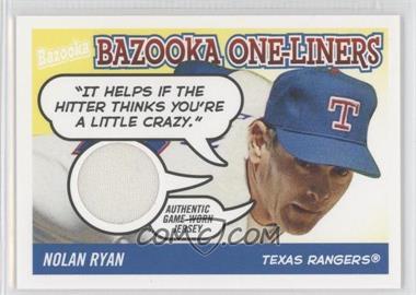 2004 Topps Bazooka - One-Liners Relics #BOL-NR - Nolan Ryan