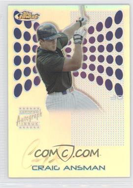 2004 Topps Finest - [Base] - Refractor #111 - Craig Ansman