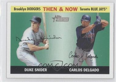 2004 Topps Heritage - Then & Now #TN3 - Duke Snider, Carlos Delgado
