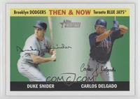 Duke Snider, Carlos Delgado