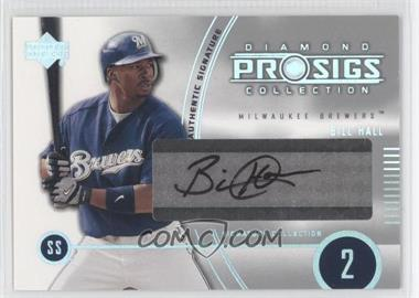 2004 Upper Deck Diamond Collection Pro Sigs - [Base] #153 - Bill Hall