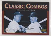 Classic Combos - Joe DiMaggio, Mickey Mantle #/1,999