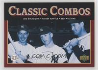 Classic Combos - Joe DiMaggio, Mickey Mantle, Ted Williams #/1,999